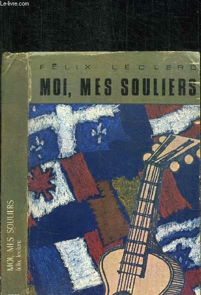 MOI, MES SOULIERS - JOURNAL D'UN LIEVRE A DEUX PATTES