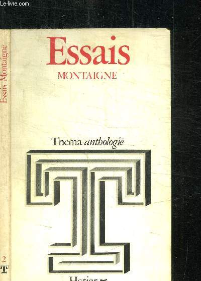 ESSAIS - MONTAIGNE / COLLECTION THEMA