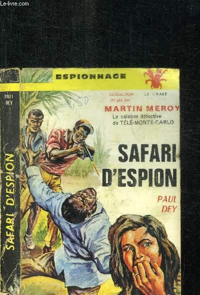 SAFARI D'ESPION / COLLECTION D'ESPIONNAGE LE CRABE N°3