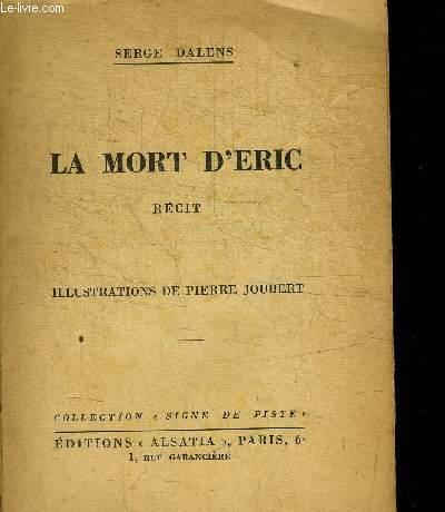 LA MORT D'ERIC / COLLECTION SIGNE DE PISTE