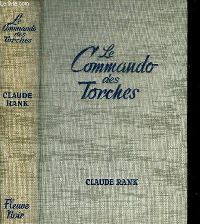 LE COMMANDO DES TORCHES