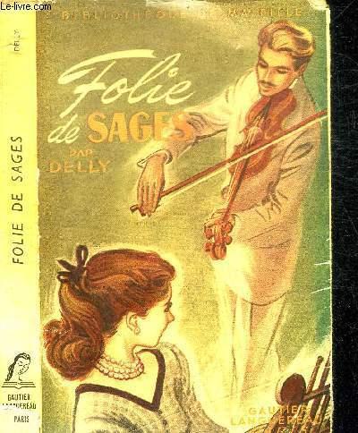 FOLIE DE SAGES