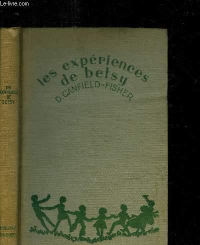LES EXPERIENCES DE BETSY / 3e EDITION