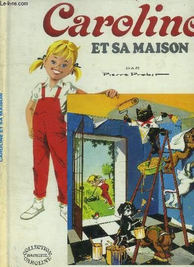 CAROLINE ET SA MAISON / COLLECTION CAROLINE