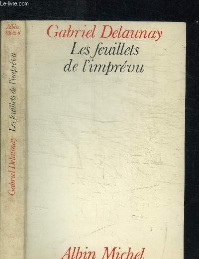 LES FEUILLETS DE L'IMPREVU
