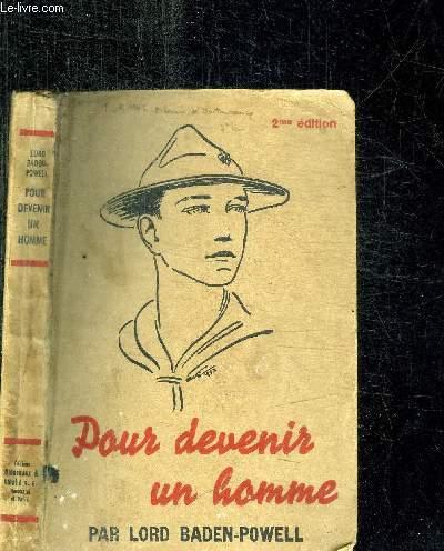 POUR DEVENIR UN HOMME / 2e EDITION