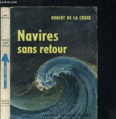 NAVIRES SANS RETOUR