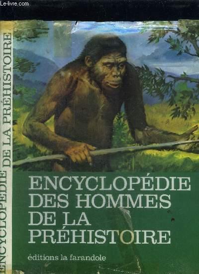 ENCYCLOPEDIE DES HOMMES DE LA PREHISTOIRE
