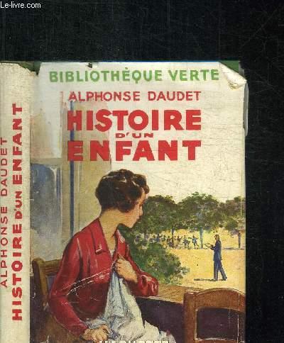 HISTOIRE D'UN ENFANT - LE PETIT CHOSE / BIBLIOTHEQUE VERTE
