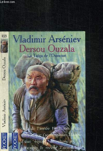DERSOU OUZALA - LA TAIGA DE L'OUSSOURI / COLLECTION POCKET N°4323
