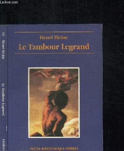 LE TAMBOUR LEGRAND - IDEES 1826
