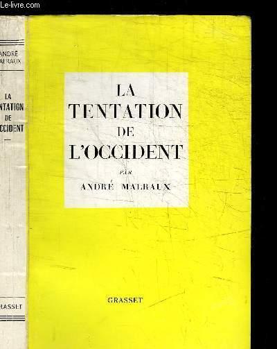 LA TENTATION DE L'OCCIDENT