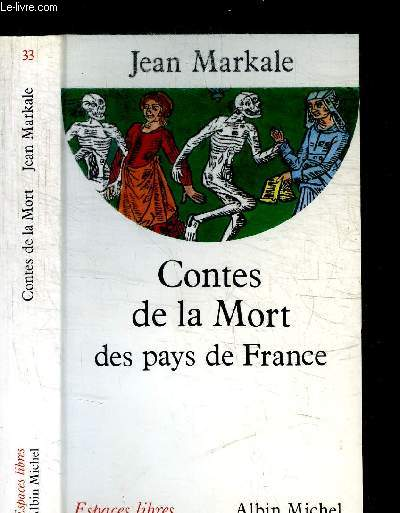 CONTES DE LA MORT DES PAYS DE FRANCE / COLLECTION ESPACES LIBRES N°33