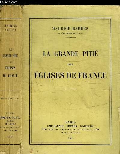 LA GRANDE PITIE DES EGLISES DE FRANCE