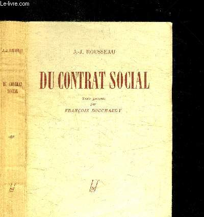 DU CONTRAT SOCIAL / COLLECTION LES CLASSIQUES DE LA POLITIQUE
