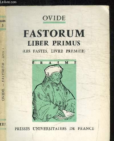 FASTORUM - LIBER PRIMUS / COLLECTION ERASME N°3
