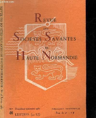 REVUE DES SOCIETES SAVANTES DE HAUTE-NORMANDIE - LETTRES N°46 - 1967