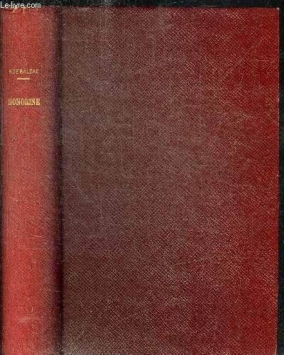 HONORINE - LA PAIX DU MENAGE - MADAME FIRMIANI - LA VENDETTA - LA GRANDE BRETECHE - SCENES DE LA VIE PRIVEE - OEUVRES COMPLETES DE H. DE BALZAC