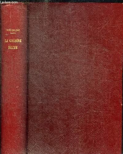 LA COUSINE BETTE - LES PARENTS PAUVRES - SCENES DE LA VIE PARISIENNE - OEUVRES COMPLETES DE H. DE BALZAC