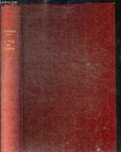 LA PEAU DE CHAGRIN - ROMAN PHILOSOPHIQUES - ETUDES PHILOSOPHIQUES - OEUVRES COMPLETE DE H. DE BALZAC