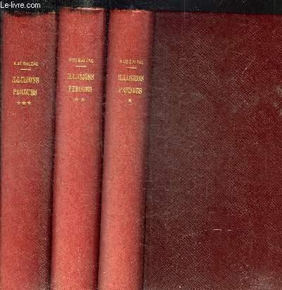 ILLUSIONS PERDUES - TOME 1+2+3 EN 3 VOLUMES - SCENES DE LA VIE DE PROVINCE -  OEUVRES COMPLETES DE H. DE BALZAC Tome 1 (illustré par Adrien Moreau) : Les deux poètes - Un grand hommes de province à Paris (1ere partie) - Tome 2 (Illustré par Adiren Moreau)