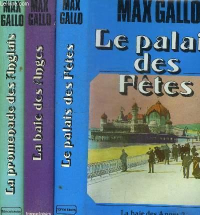 LA BAIE DES ANGES - LA PROMENADE DES ANGLAIS - LE PALAIS DES FETES - 3 TOMES EN 3 VOLUMES
