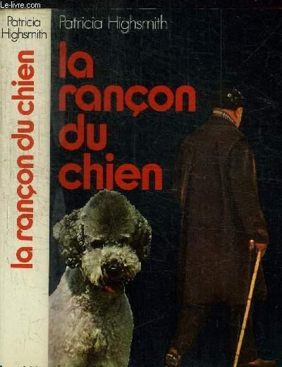 LA RANCON DU CHIEN