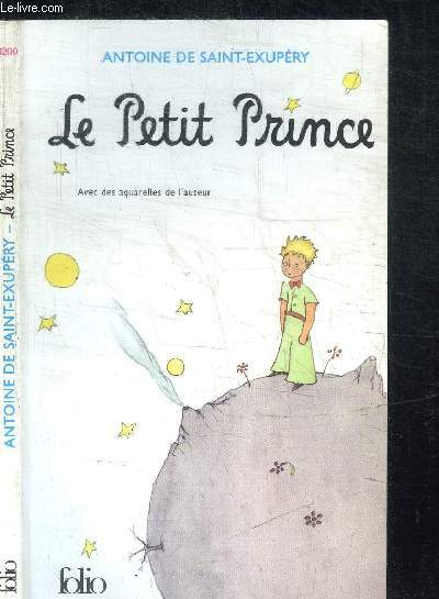 LE PETIT PRINCE / COLLECTION FOLIO N°3200