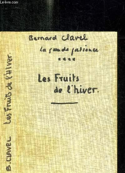 LA GRANDE PATIENCE **** LES FRUITS DE L'HIVER