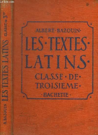LES TEXTES LATINS - CLASSE DE TROISIEME