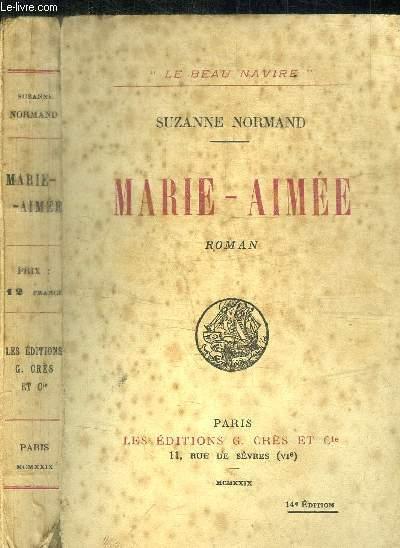 MARIE-AIMEE / COLLECTION LE BEAU NAVIRE - 14e EDITION