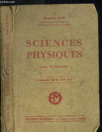 SCIENCES PHYSIQUES - CLASSE DE PHILOSOPHIE - programme du 18 avril 1947