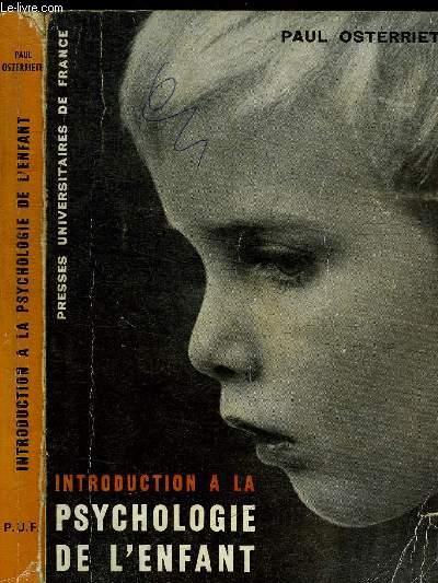 INTRODUCTION A LA PSYCHOLOGIE DE L'ENFANT - 8e EDITION