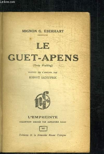LE GUET-APENS / COLLECTION L'EMPREINTE N°161