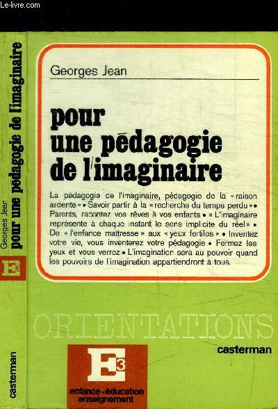 POUR UNE PEDAGOGIE DE L'IMAGINAIRE / COLELCTION ORIENTATIONS/E3