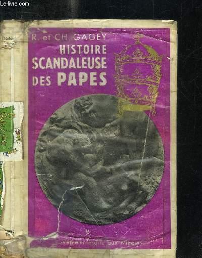 HISTOIRE SCANDALEUSES DES PAPES /