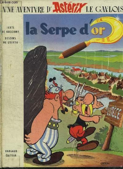 LA SERPE D'OR / UNE AVENTURE D'ASTERIX LE GAULOIS