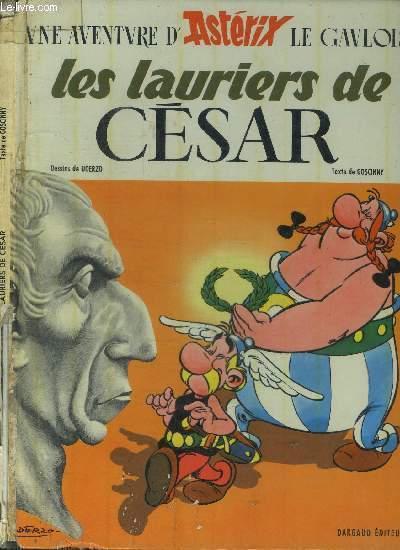 LES LAURIERS DE CESAR / UNE AVENTURE D'ASTERIX LE GAULOIS