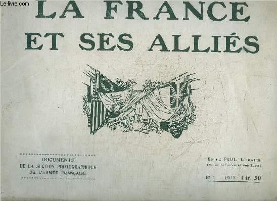 LA FRANCE ET SES ALLIES - DOCUMENTS DE LA SECTION PHOTOGRAPHIQUE DE L'ARMEE FRANCAISE N°6 - FRANCE ET POLOGNE