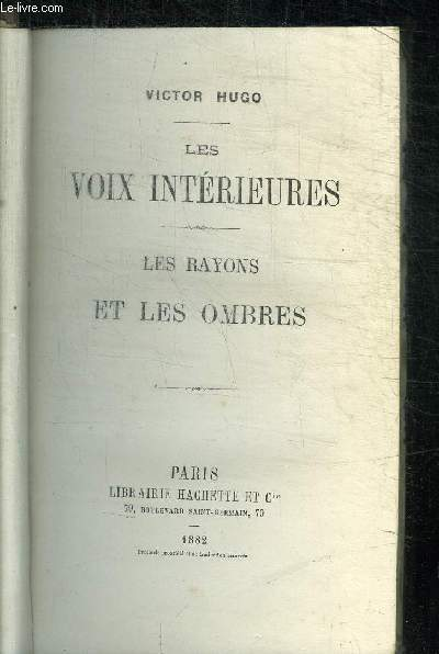 LES VOIX INTERIEURES - LES RAYONS ET LES OMBRES
