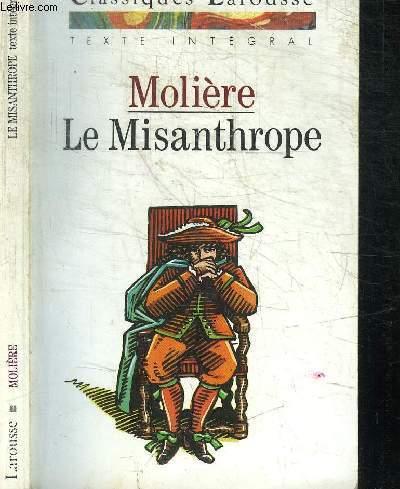 LE MISANTHROPE / COLLECTION CLASSIQUES LAROUSSE
