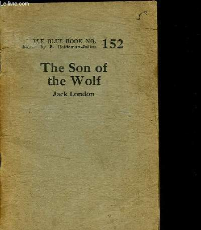 THE SON OF THE WOLF / LITTLE BLUE BOOK N°152