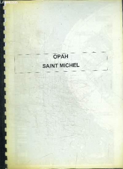 OPAH - SAINT MICHEL