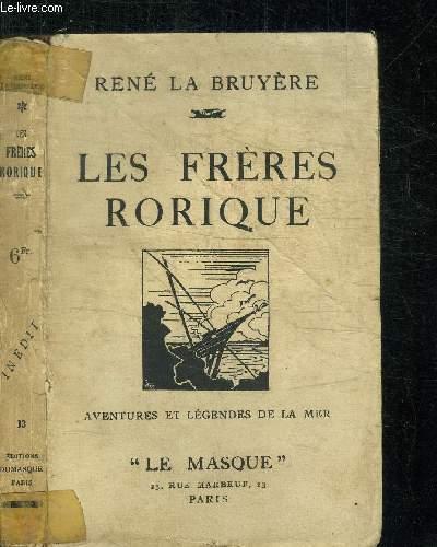 LES FRERES RORIQUE - AVENTURE ET LEGENDES DE LA MER / COLLECTION LE MASQUE N°13