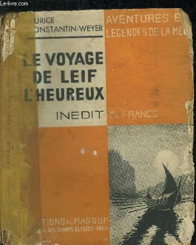LE VOYAGE DE LEIF L'HEUREUX / COLLECTION LE MASQUE