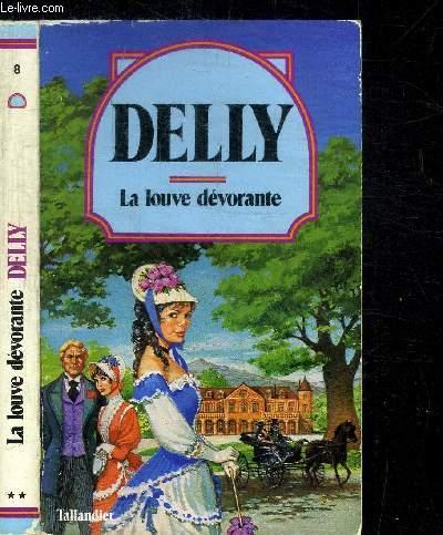 LA LOUVE DEVORANTE / COLLECTION DELLY N°8
