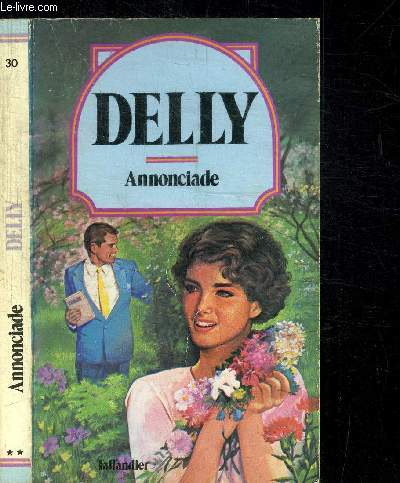 ANNONCIADES / COLLECTION DELLY N°30