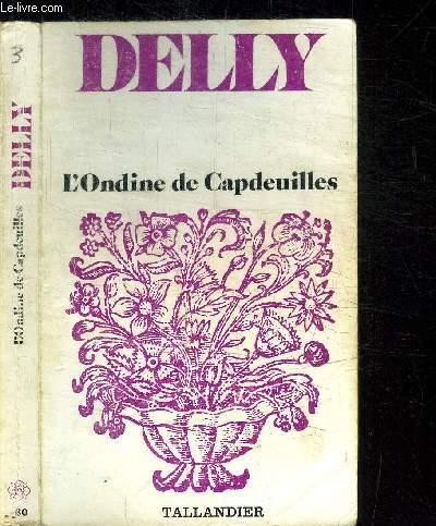 L'ONDINE DE CAPDEUILLES