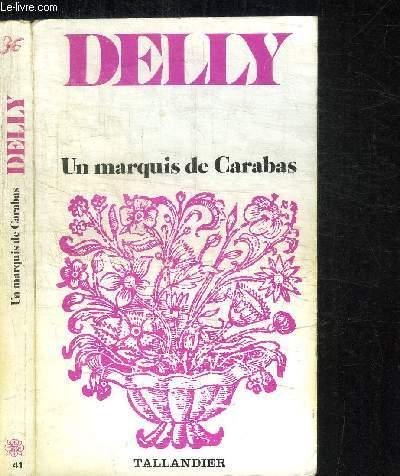 UN MARQUIS DE CARABAS / COLLECTION FLORALIES N°41