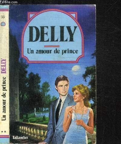 UN AMOUR DE PRINCE / COLLECTION DELLY N°35